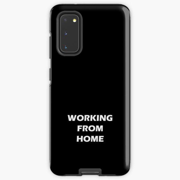 WFH - Working from home  Samsung Galaxy Tough Case