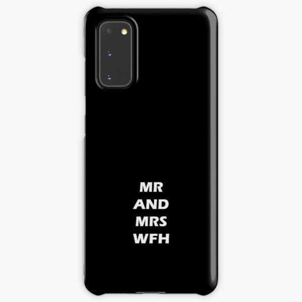 MR AND MRS WFH - Working from home  Samsung Galaxy Snap Case