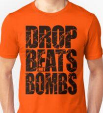 Drop Beats Not Bombs (Black) Unisex T-Shirt