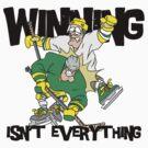 "Funny Hockey ""Winning Isn't Everything"" by SportsT-Shirts"