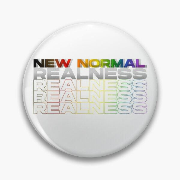 New Normal Realness Pin