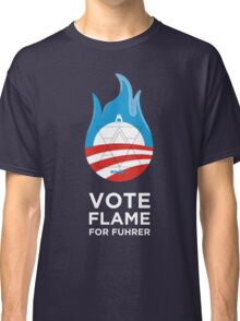 Flame for Fuhrer Classic T-Shirt