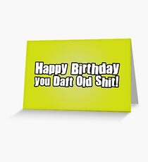 Happy Birthday Dafty Greeting Card