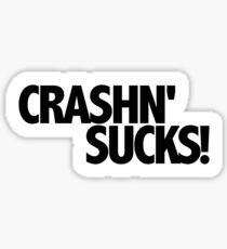 Crashing Sucks! Sticker