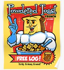 Powdered Toast Crunch Poster