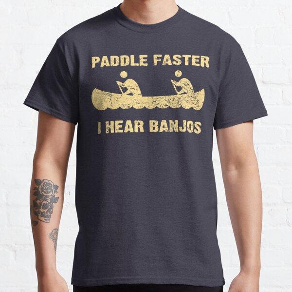 Paddle Faster I Hear Banjos - Vintage Dark Shirt  Classic T-Shirt