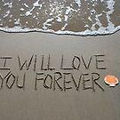 "I Will Love You Forever von Lenora ""Slinky"" Ruybalid"