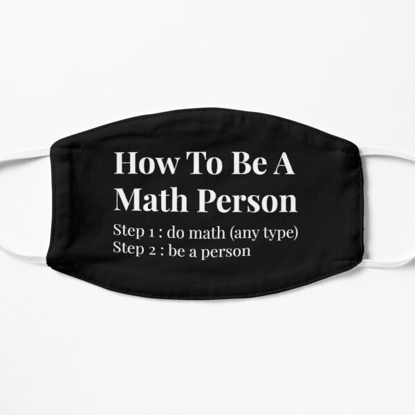 How To Be A Math Person Mask