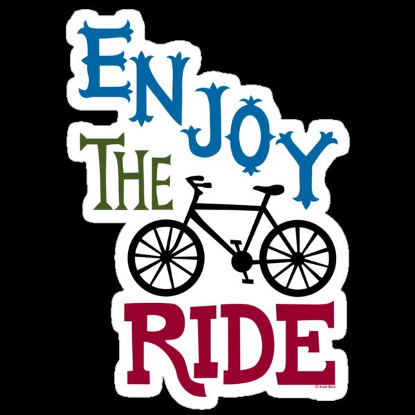 Enjoy the Ride - light by Andi Bird