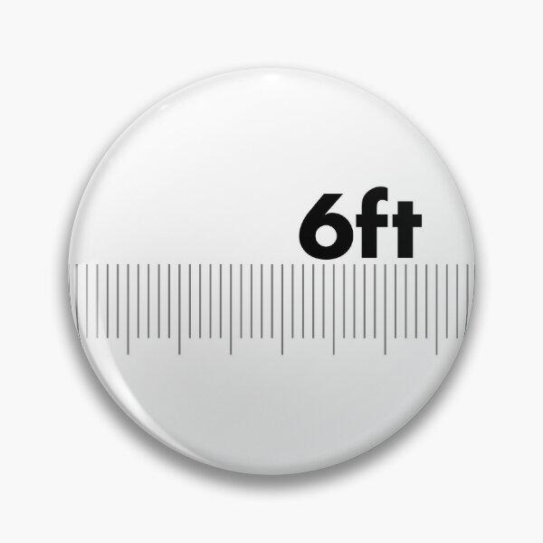 6ft Apart  Pin