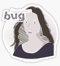 I swallowed a bug Sticker