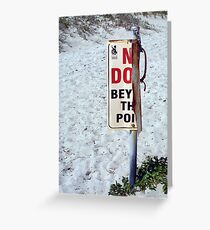 Beach Sign Two ( 03 10 12 ) Greeting Card