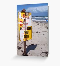 Beach Sign One ( 03 10 12 ) Greeting Card