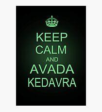 Keep Calm and Avada Kedavra Photographic Print