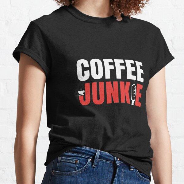 T-Shirt für Kaffee Trinker - Coffee Junkie Design (helles Design) Classic T-Shirt