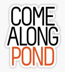 Come Along Pond Sticker