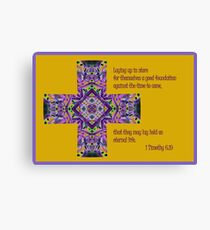 That They May Lay Hold On Eternal Life Canvas Print