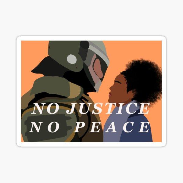 NO JUSTICE NO PEACE (orange) Sticker
