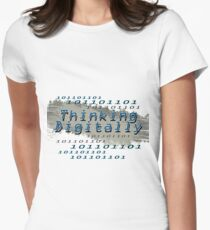 Thinking Digitally Womens Fitted T-Shirt