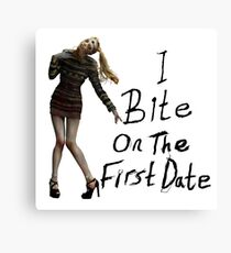 I bite on the first date Canvas Print