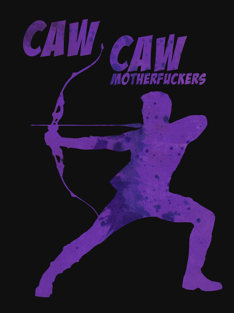 CAW CAW, MOTHERF*CKERS | Unisex T-Shirt