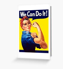 Rosie The Riveter - We Can Do It Greeting Card