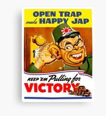 Keep Em Pulling For Victory - WW2 Propaganda Canvas Print