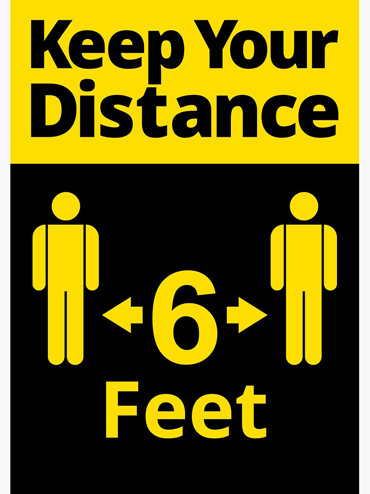 Social distancing sign - Keep Your Distance 6 Feet by SocialShop