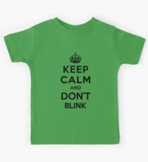 Keep Calm and Don't Blink - black color version Kids Tee