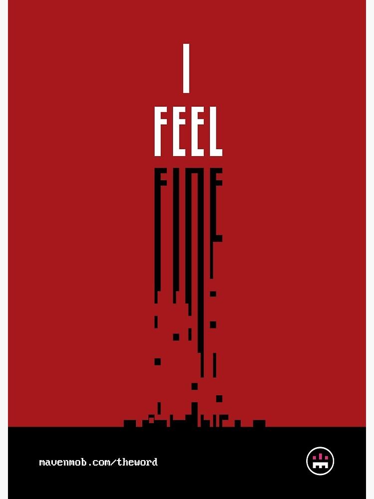 i feel fine by mavenmob