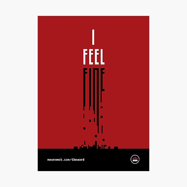 i feel fine Photographic Print