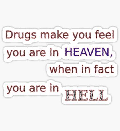 Drugs... Sticker