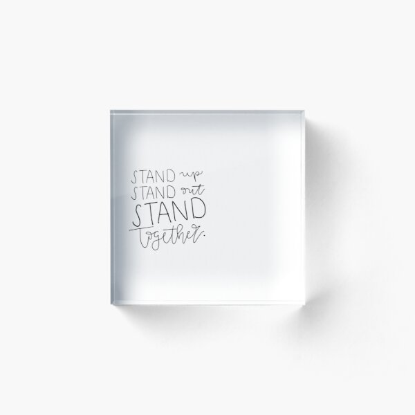 Stand together Acrylic Block