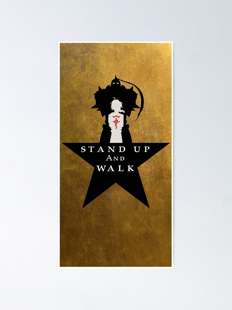 """Alternate view of FullMetal 4 Ham: """"Stand Up"""" Poster"""