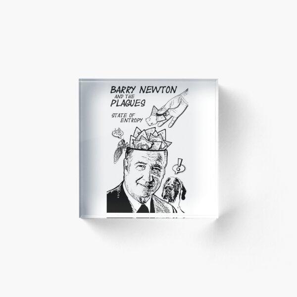 Barry Newton and the Plagues Tee Acrylic Block