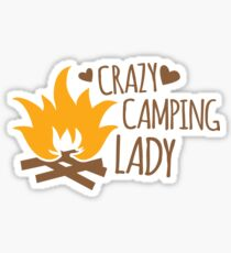 Crazy Camping Lady with camp fire and sticks Sticker