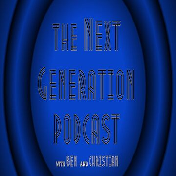 The Next Generation Podcast Design 1 by grantcp
