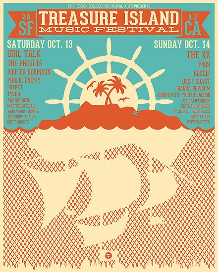 Quot Treasure Island Music Festival Poster Quot Poster By