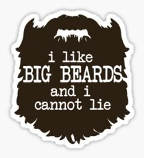 I Like Big Beards Sticker