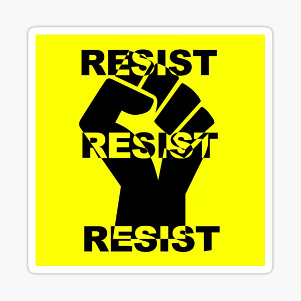 RESIST RESIST RESIST Sticker