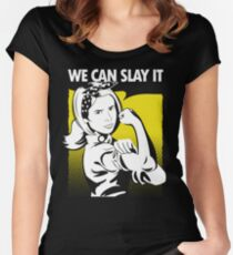 We Can Slay It Women's Fitted Scoop T-Shirt