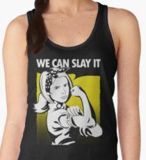 We Can Slay It Women's Tank Top