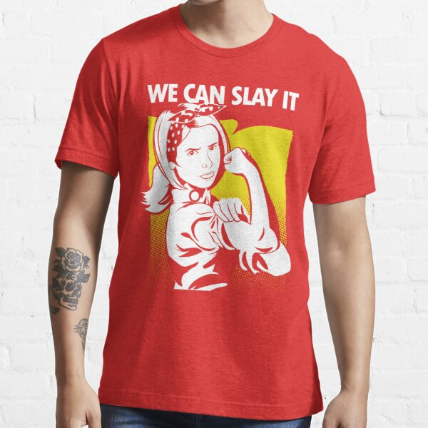 We Can Slay It Essential T-Shirt