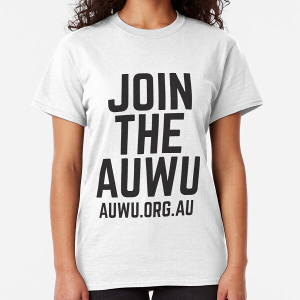 Join The AUWU! SOLIDARITY PRICE Classic T-Shirt