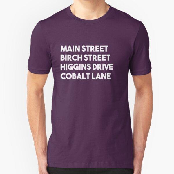 Main Street, Birch Street, Higgins Drive, Cobalt Lane (White) Slim Fit T-Shirt