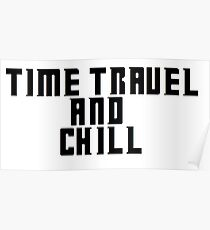 Time Travel and Chill Poster