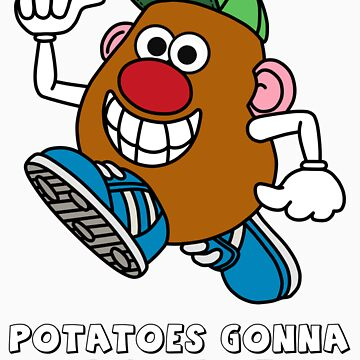 Potatoes Gonna Potate by samvere