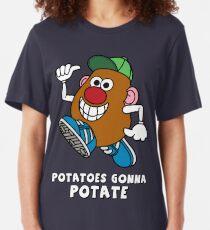 Potatoes Gonna Potate Slim Fit T-Shirt