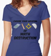 Choose Your Weapon of Math Destruction Women's Fitted V-Neck T-Shirt