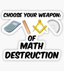 Choose Your Weapon of Math Destruction Sticker